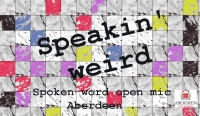 Speakin' Weird Aberdeen