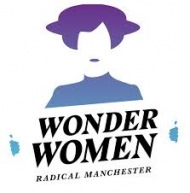 Wonder Women - Radical Manchester