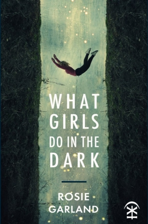 'What Girls Do In The Dark' (Nine Arches Press)