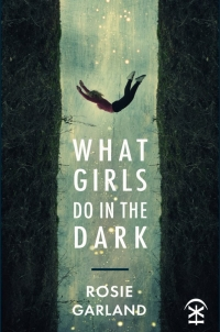 Cover reveal for 'What Girls Do In The Dark' (Nine Arches Press)