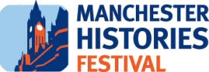 Manchester Histories Festival